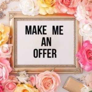 Hey Doll! All Offers Considered!